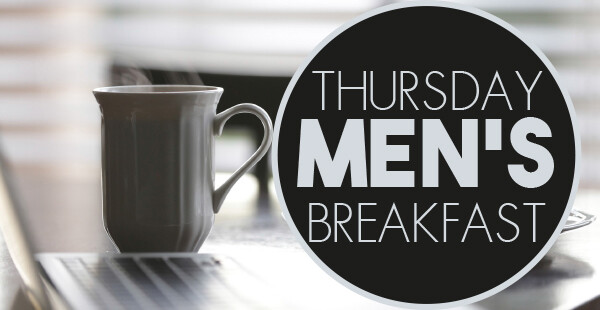 Thursday Men's Breakfast