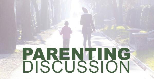 Parenting Discussion
