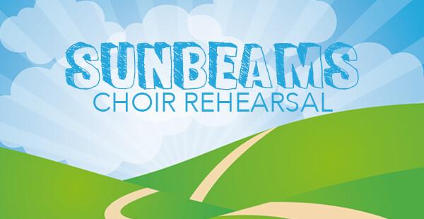 Sunbeams Rehearsal