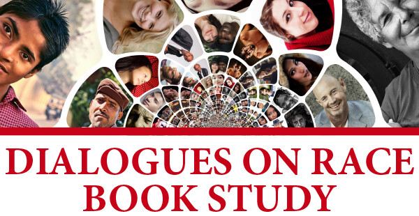 Dialogues on Race Book Study (Wednesday evenings)