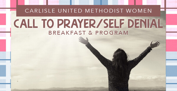 UMW Call to Prayer/Self Denial