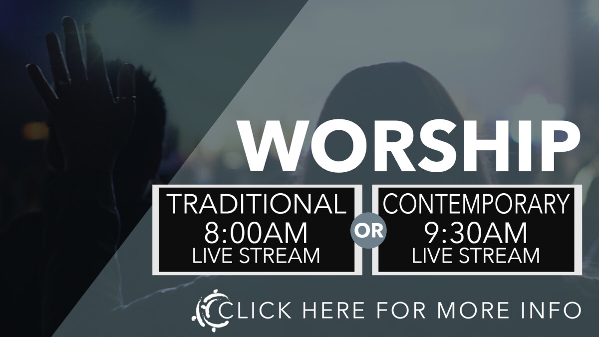 8:00AM LIVE-STREAMED TRADITIONAL WORSHIP