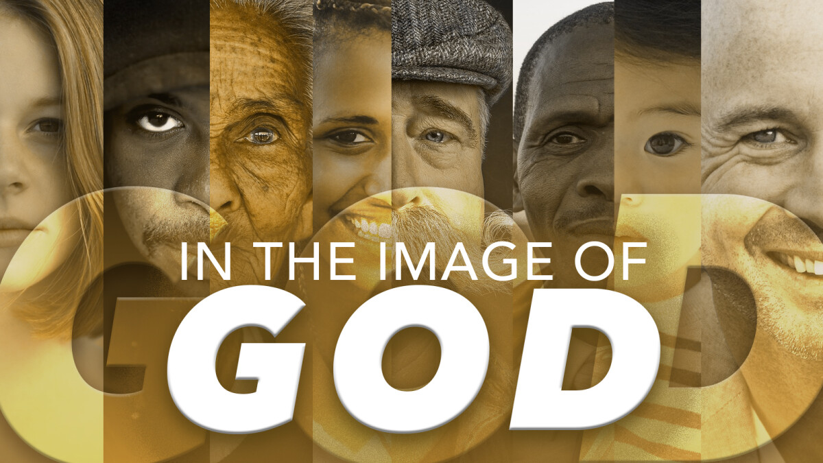 In the Image of God Sermon Series
