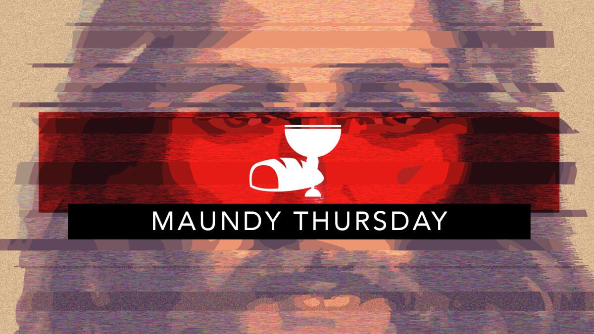 Maundy Thursday Service - April 1