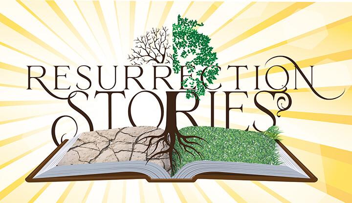 Resurrection Stories Sermon Series